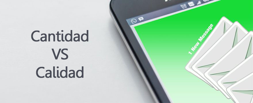 Email Marketing: Calidad VS Cantidad