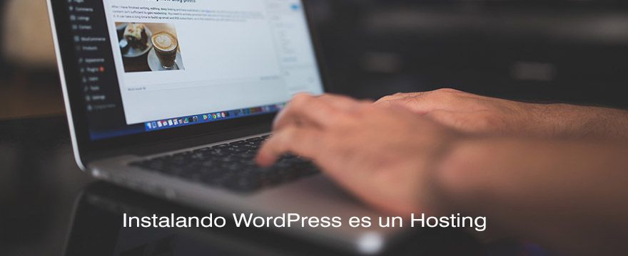Instalar WordPress en un Hosting