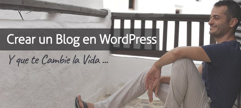 Crear un Blog en Wordpress