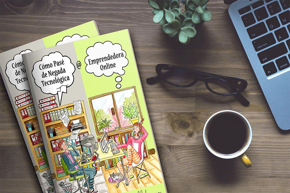 Libro - Como pasé de negada tecnológica a emprendedora online